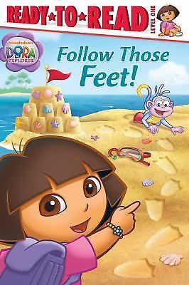 Follow Those Feet! Dora The Explorer Ready to Read Level 1