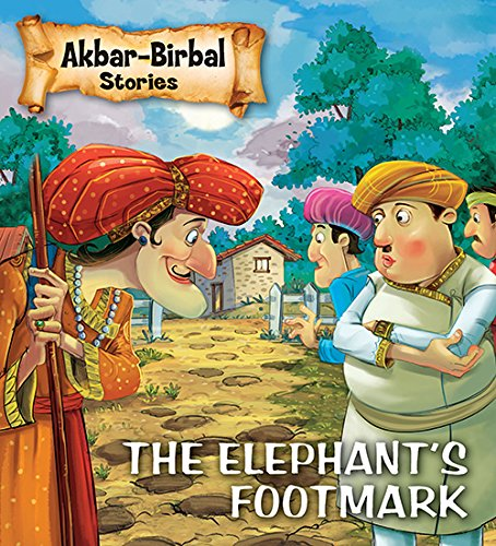 Elephant's Footmark : Akbar Birbal Stories