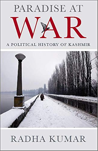 Paradise at War: A Political History of Kashmir