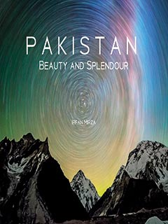 PAKISTAN: BEAUTY AND SPLENDOUR