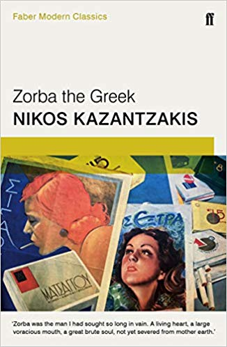 Zorba the Greek: Faber Modern Classics
