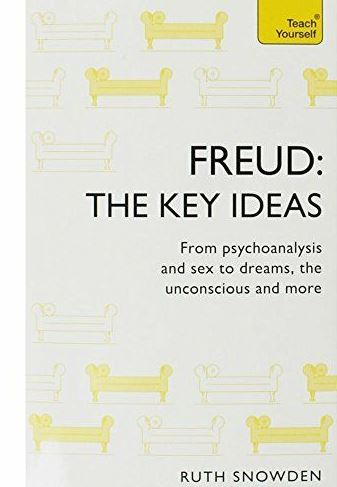 Freud - The Key Ideas