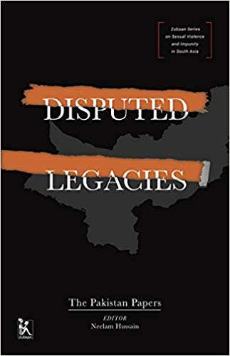 Disputed Legacies - The Pakistan Papers