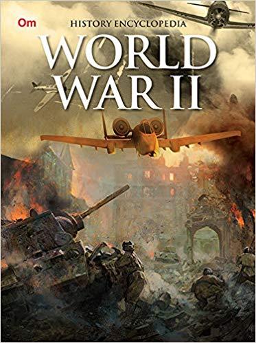 World War II: History Encyclopaedia