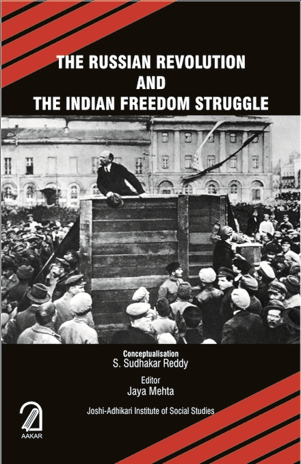 The Russian Revolution and the Indian Freedom Struggle