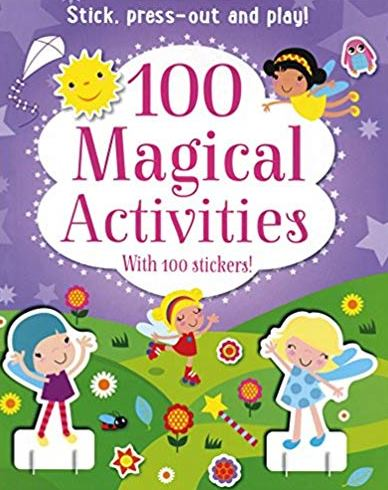100 Magical Activities: Stick, Press-Out and Play