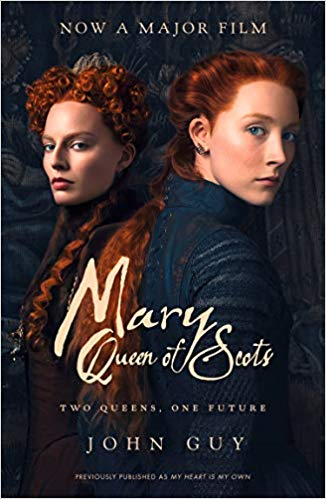 Mary Queen of Scots: Film Tie-In