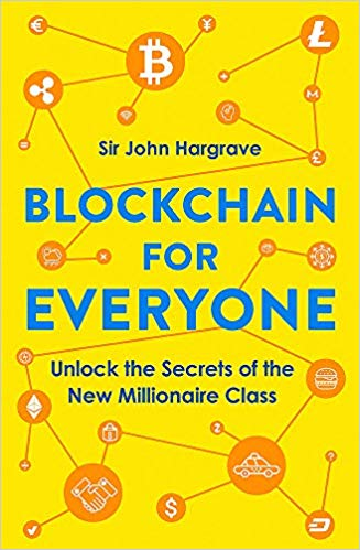 Blockchain for Everyone: Unlock the Secrets of the New Millionaire Class