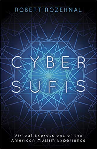 Cyber Sufis: Virtual Expressions of the American Muslim Experience