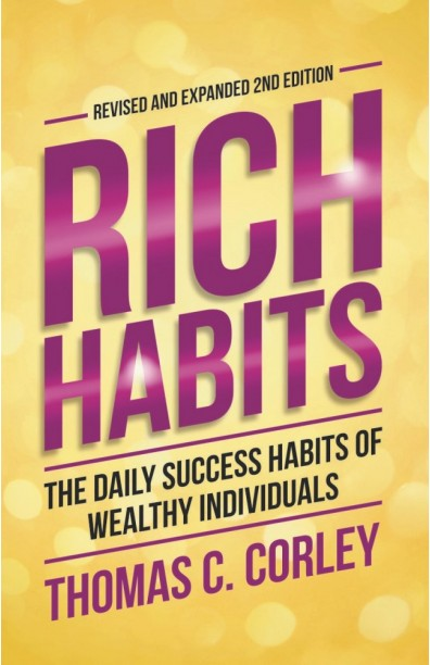 Rich Habits: The Daily Success Habits of Wealthy Individuals