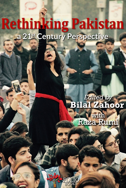 Rethinking Pakistan: A 21st Century Perspective