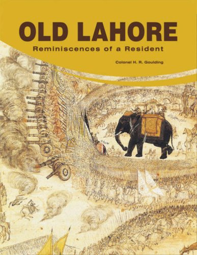 Old Lahore: Reminiscences Of A Resident
