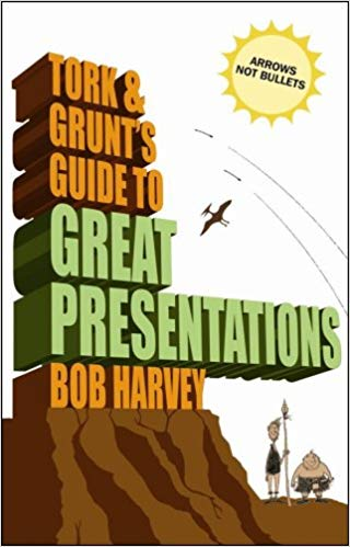 Tork & Grunt's Guide to Great Presentations