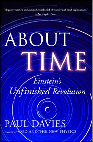 About Time: Einsteins Unfinished Revolution