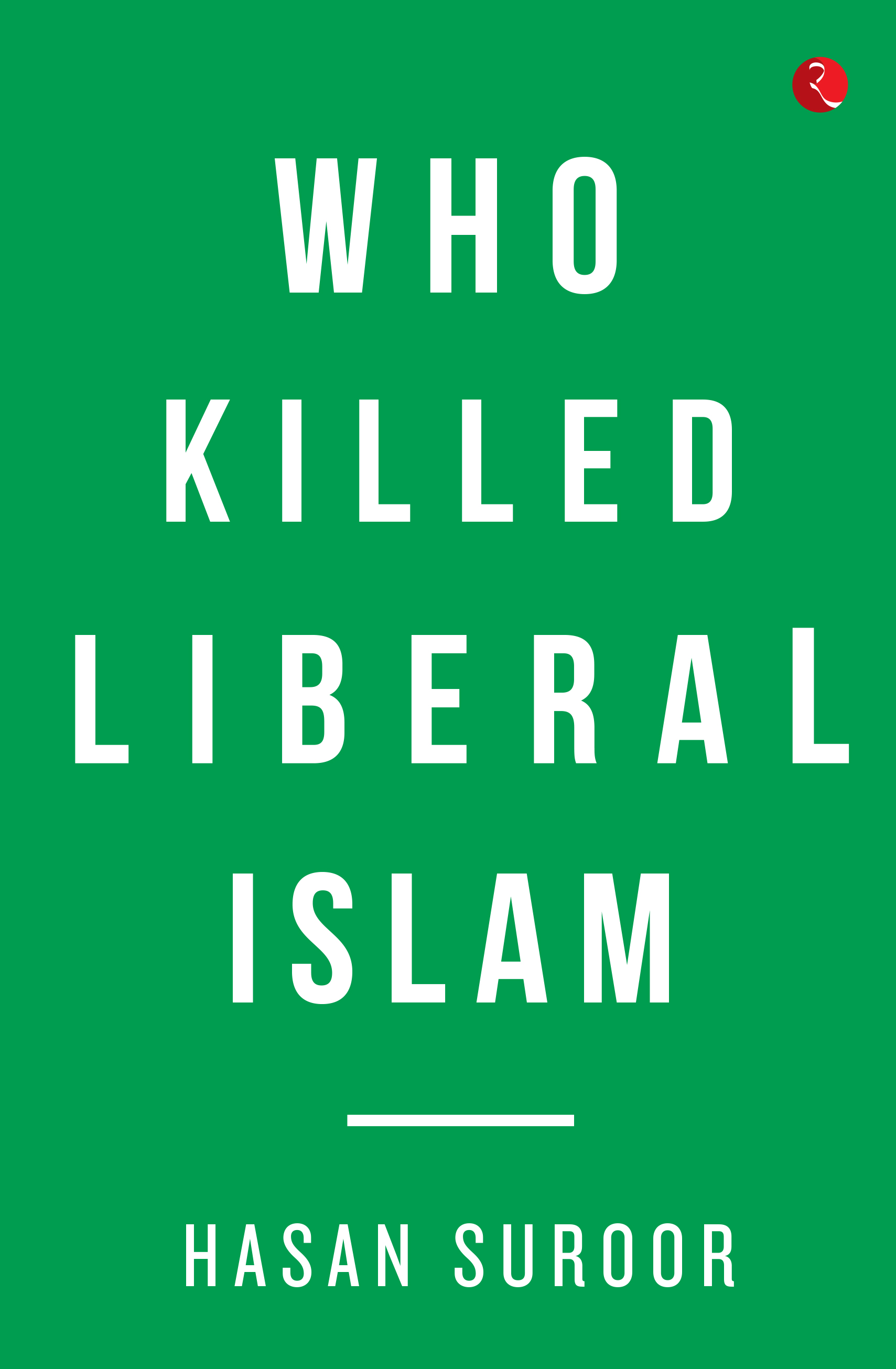 Who Killed Liberal Islam