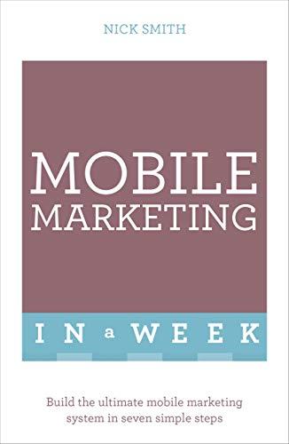 Mobile Marketing In A Week