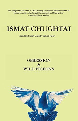 Obsession & Wild Pigeons