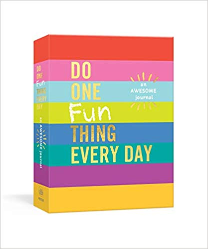 Do One Fun Thing Every Day: An Awesome Journal