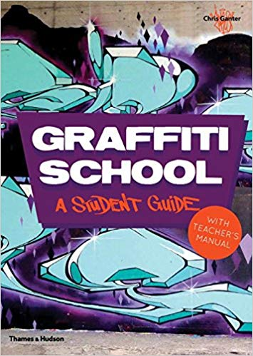 Graffiti School: A Student Guide with Teacher's Manual