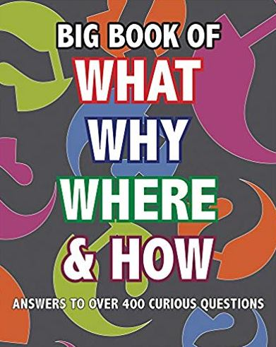 Big Book of What Why Where & How