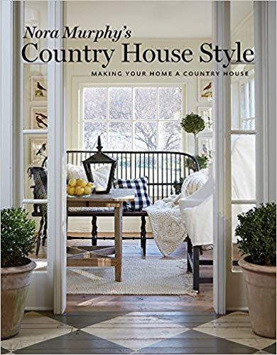 Country House Style: Making Your Home a Country House