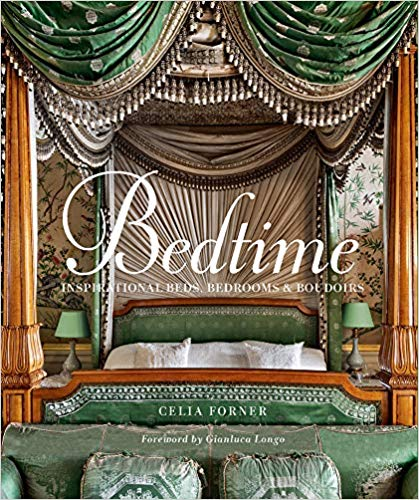 Bedtime: Inspirational Beds, Bedrooms & Boudoirs