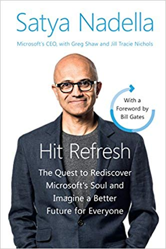 Hit Refresh Intl: The Quest to Rediscover Microsoft's Soul and Imagine a Better Future for Everyone