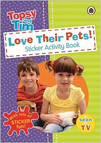 Love Their Pets: A Ladybird Topsy and Tim sticker book