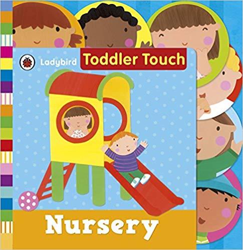 Ladybird Toddler Touch: Nursery