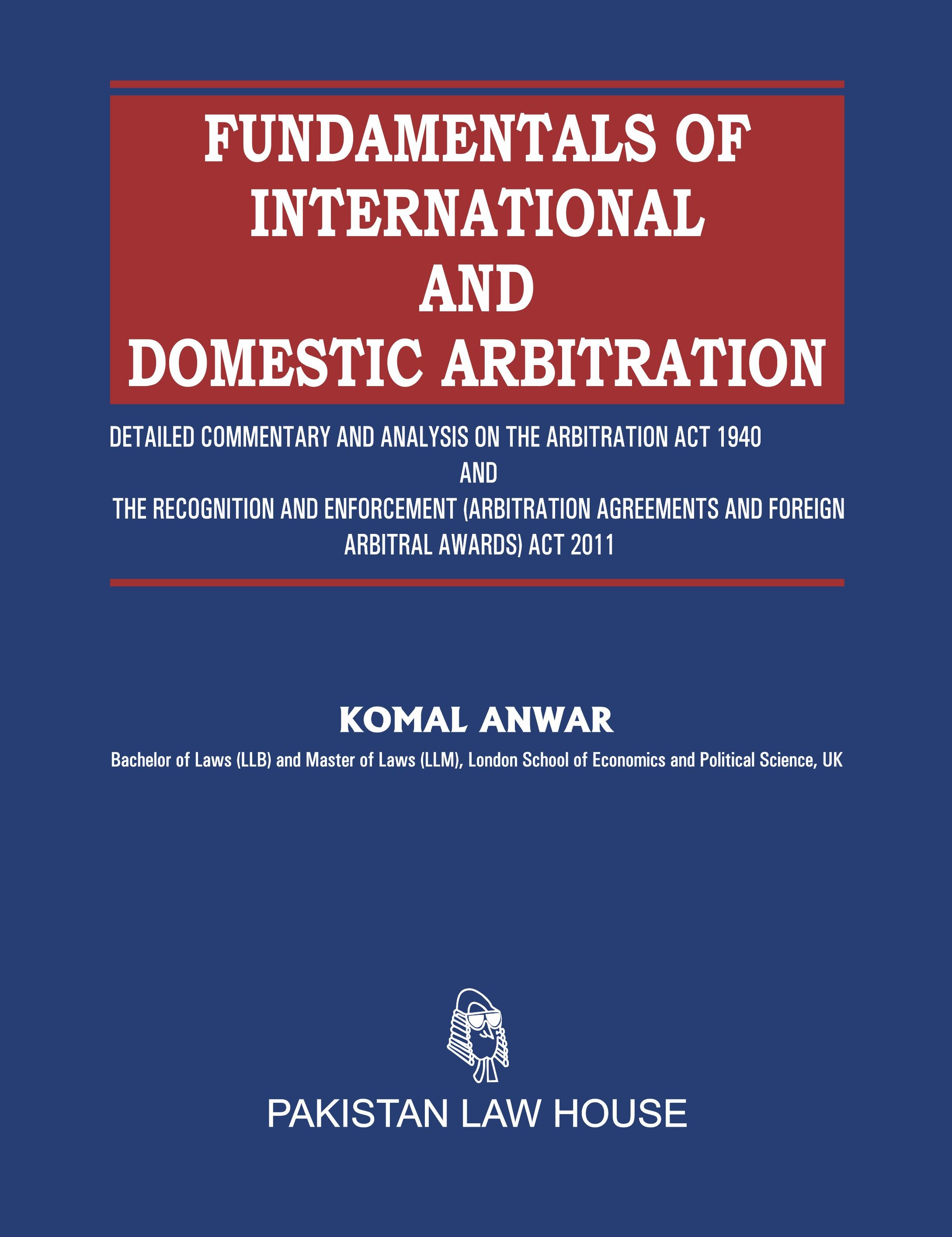 Fundamentals of International and Domestic Arbitration