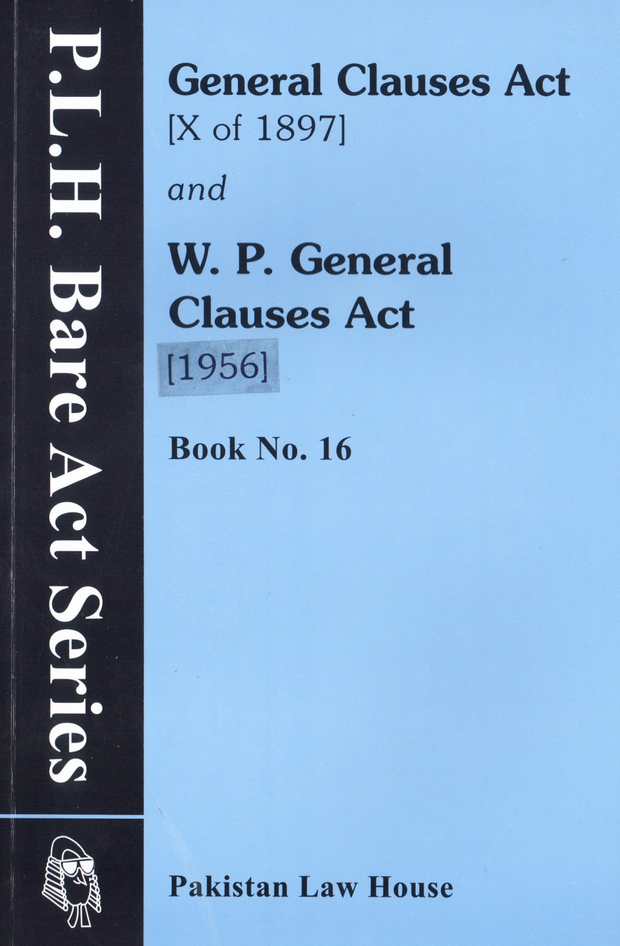 General Clauses Act, 1897 And WP General Clauses Act, 1956