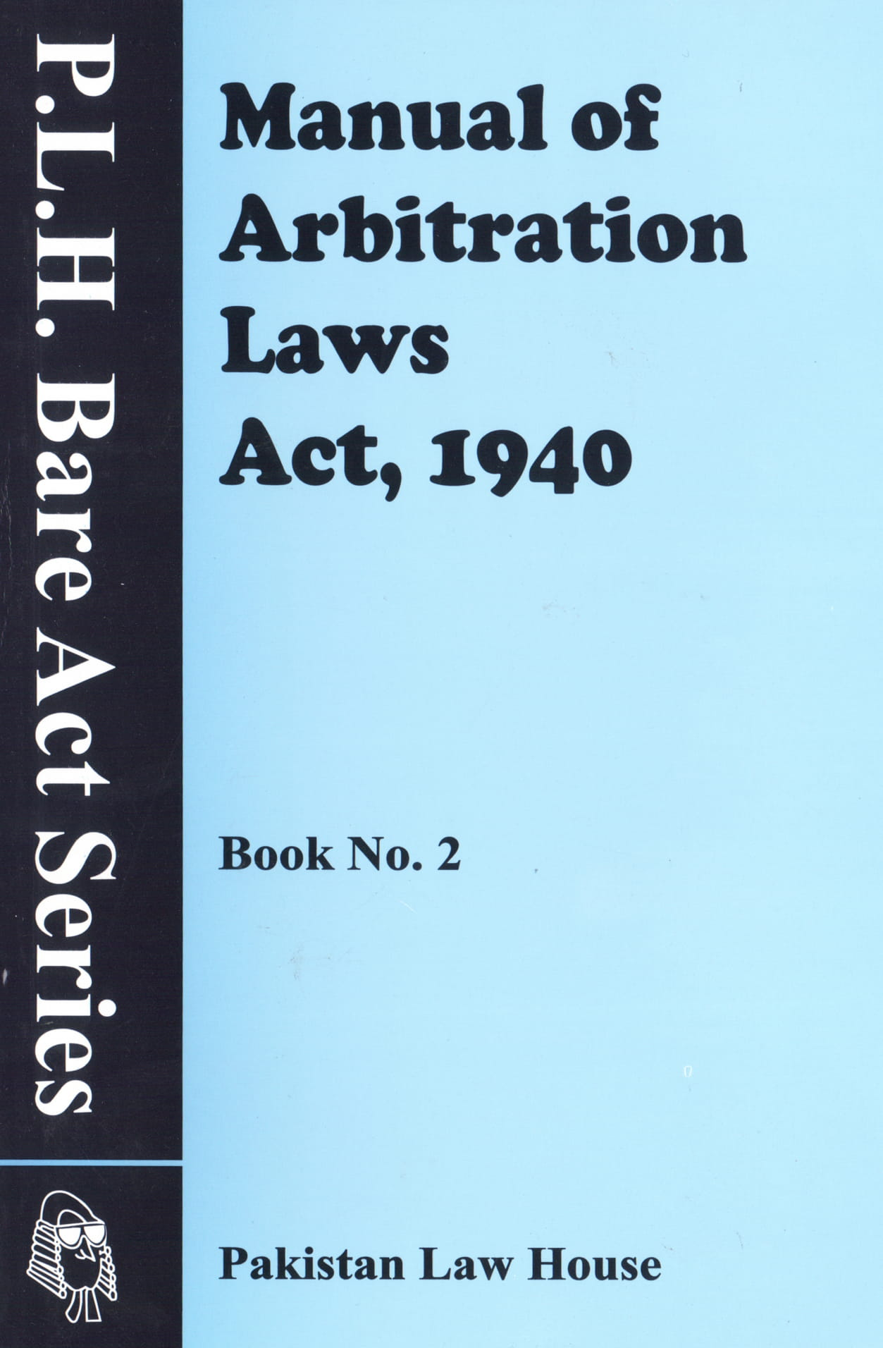 Manual Of Arbitration Laws Act, 1940