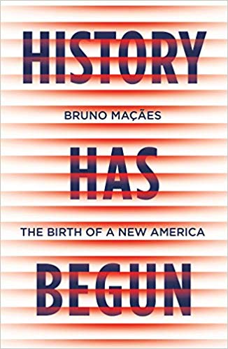 History Has Begun: The Birth of a New America