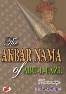 THE AKBAR NAMA OF ABU-AL-FAZL VOL 1,2 & 3