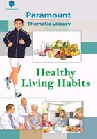 PARAMOUNT THEMATIC LIBRARY HEALTHY LIVING HABITS