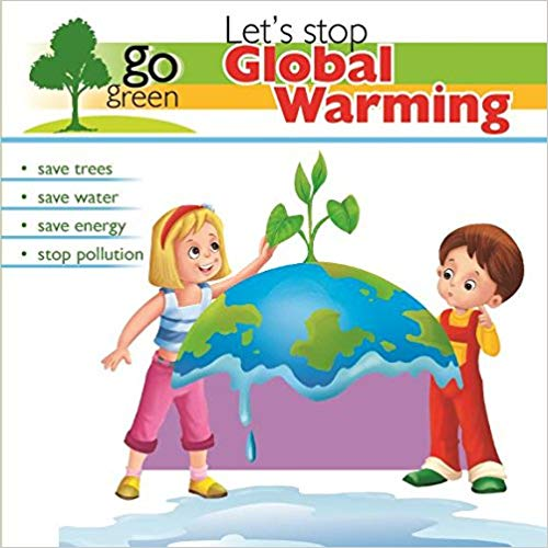 Go Green: Let's Stop Global Warming