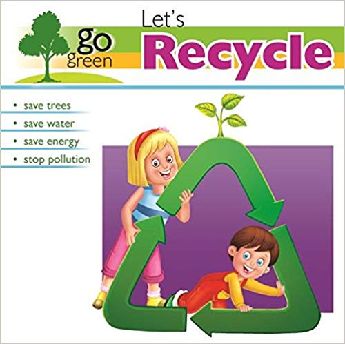 Go Green: Let's Recycle
