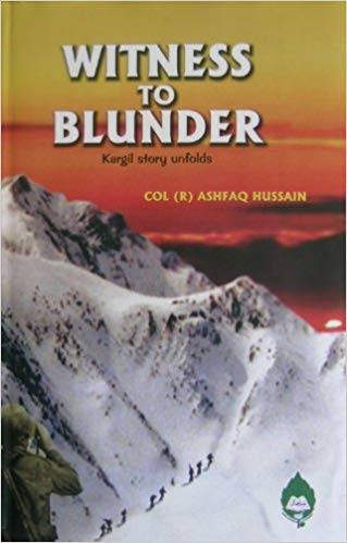 WITNESS TO BLUNDER KARGIL STORY UNFOLDS
