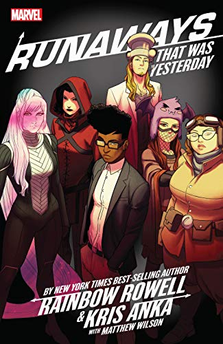 Runaways by Rainbow Rowell & Kris Anka Vol. 3