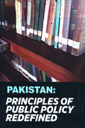 PAKISTAN: PRINCIPLES OF PUBLIC POLICY REDEFINED