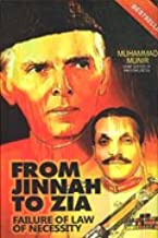From Jinnah to Zia: Failure of Law of Necessity
