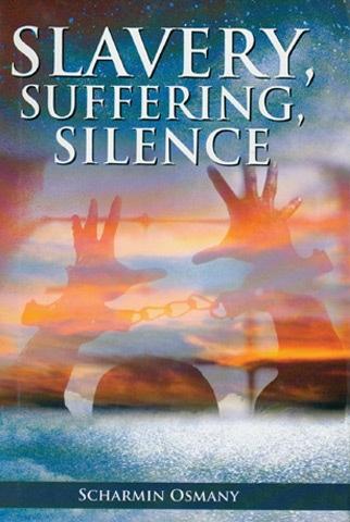 Slavery, Suffering, Silence