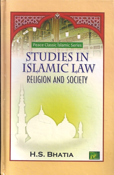 Studies in Islamic Law Religion and Society