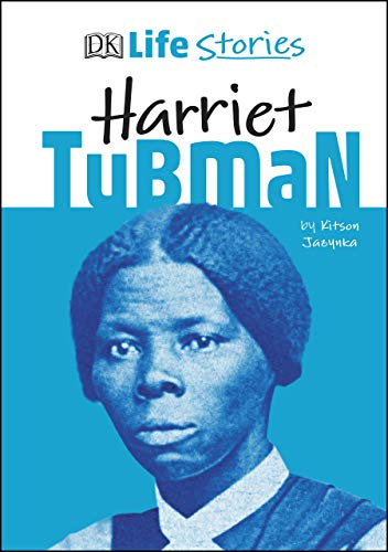 DK Life Stories Harriet Tubman