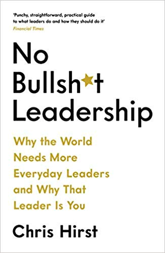 No Bullsh*t Leadership