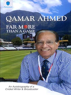 FAR MORE THAN A GAME: AN AUTOBIOGRAPHY OF A CRICKET WRITER & BROADCASTER