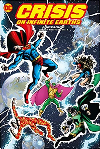 Crisis On Infinite Earths Companion Deluxe