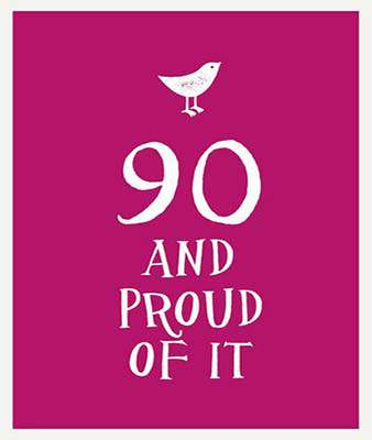 90 and Proud of It (Esme)