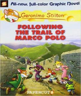 GERONIMO STILTON#04 FOLLOWING THE TRAIL OF MARCO POLO (GRAPHIC)