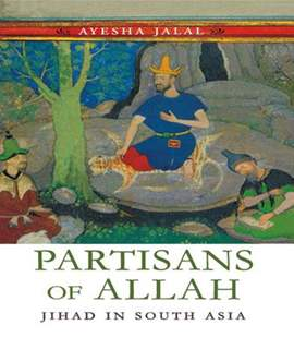 PARTISANS OF ALLAH, JIHAD IN SOUTH ASIA (T)